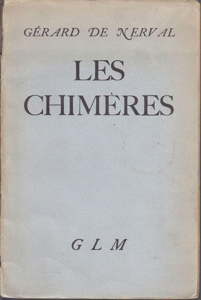 GERARD DE NERVAL  LES CHIMERES  EXPL NUM 1938
