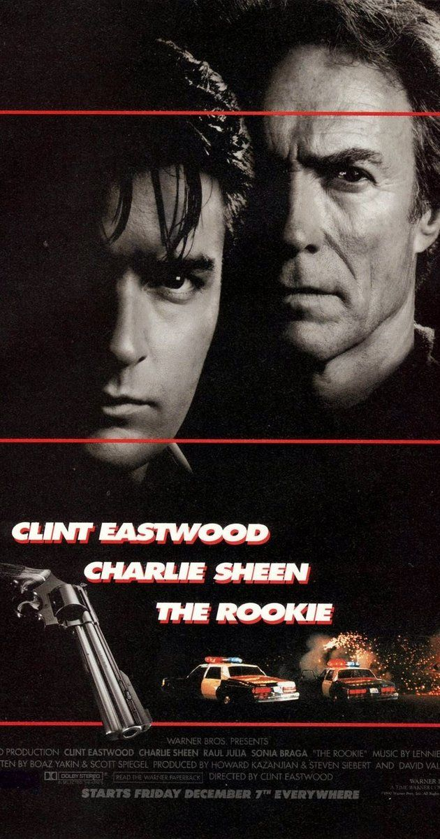 Directed by Clint Eastwood. With Clint Eastwood, Charlie Sheen, Raul Julia, Sonia Braga. Clint Eastwood plays a veteran detective who gets stuck with a rookie cop (Charlie Sheen) to chase down a German crook (Raul Julia.)