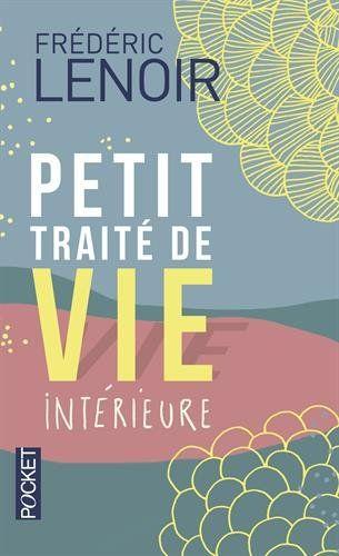 Petit traité de vie intérieure de Frédéric Lenoir https://www.amazon.fr/dp/2266215299/ref=cm_sw_r_pi_dp_uUCoxbSQENS9Y