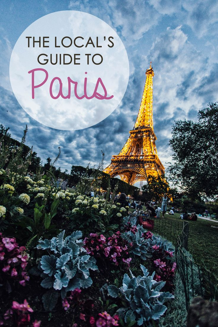 Avoid the Paris tourists traps... A Parisian shares how to experience this city like a true local.