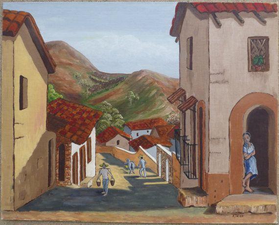 Vintage Taxco Guerrero Street Original Oil Painting Mexico