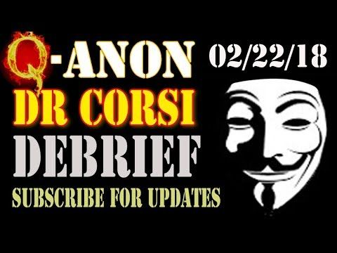 NEW Q, JEROME CORSI #QAnon ANALYSIS (2-22-18) (pt-1) QAnon NEWS! - ALEX JONES INFOWARS - YouTube