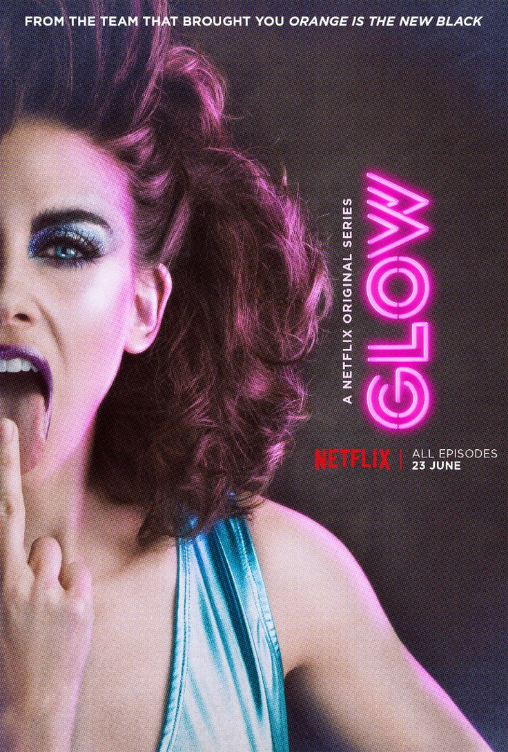 Netflix Release Character Posters & Video Teaser For GLOW   http://www.themoviewaffler.com/2017/04/netflix-release-character-posters-video.html