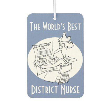 The World's Best District Nurse Car Air Freshener - nursing nurse nurses medical diy cyo personalize gift idea