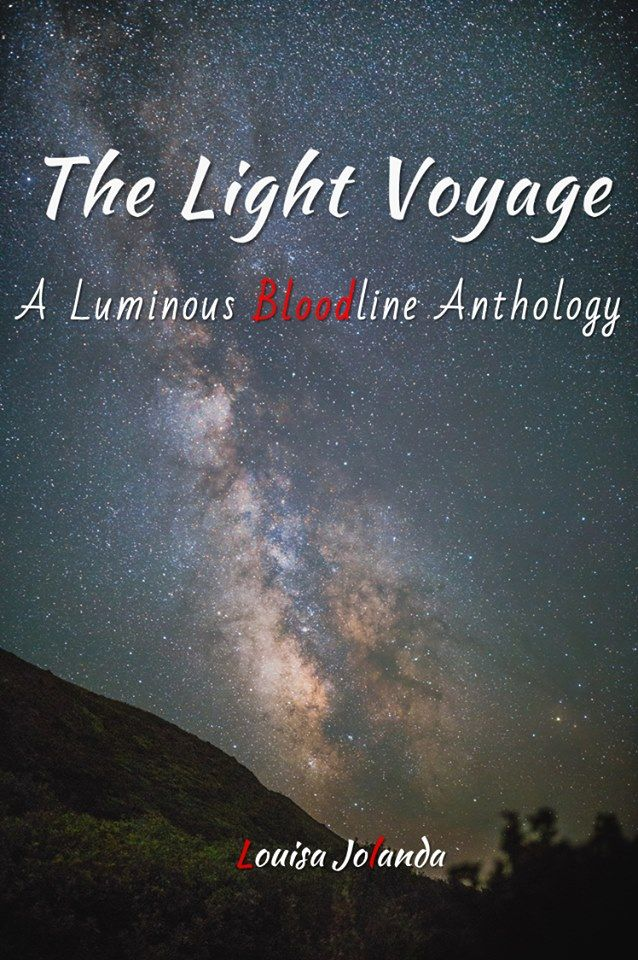 """The Light Voyage - A Luminous Bloodline Anthology"" by Louisa Jolanda eBook available at Smashwords."