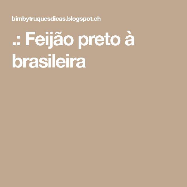 .: Feijão preto à brasileira