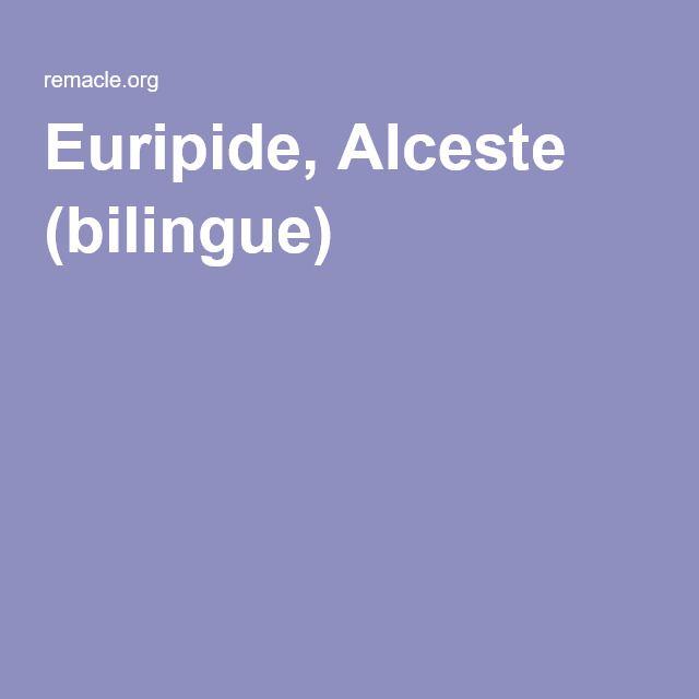 Euripide, Alceste (bilingue)