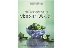 The Complete Book of Modern Asian by Australian Woman's Weekly
