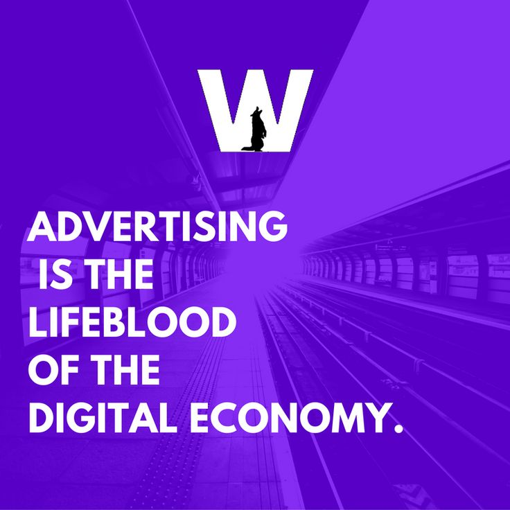 Advertising is the lifeblood of the digital economy. ‪#‎DigitalMarketing‬ ‪#‎Advertising‬