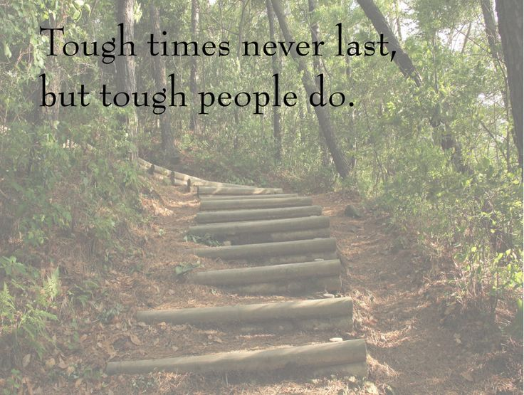 Tough Times Never Last Quotes: The 25+ Best Tough Times Quotes Ideas On Pinterest