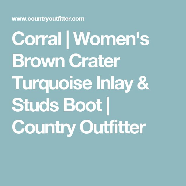 Corral | Women's Brown Crater Turquoise Inlay & Studs Boot | Country Outfitter