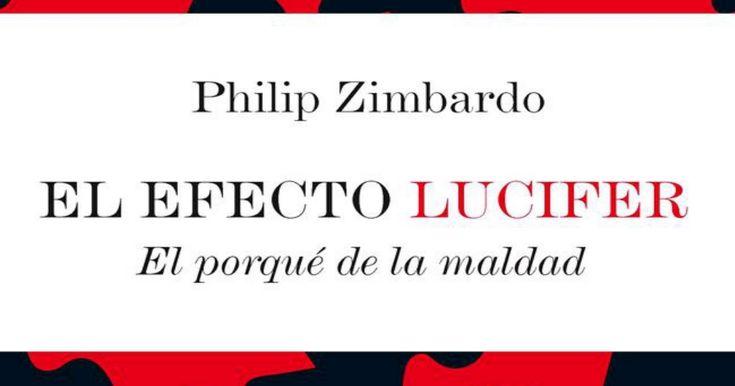 El efecto Lucifer - El porqué de la maldad.pdf