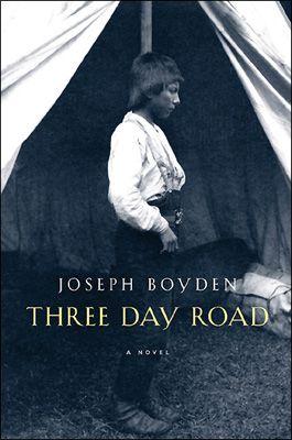 Joseph Boyden - Three Day Road.