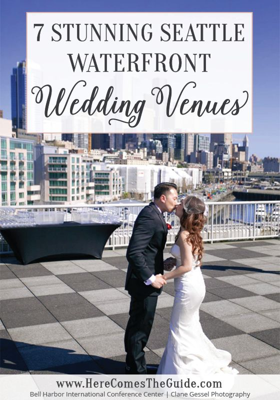 From Bay to Sound: 7 Stunning Seattle Waterfront Wedding Venues | Here Comes The Guide
