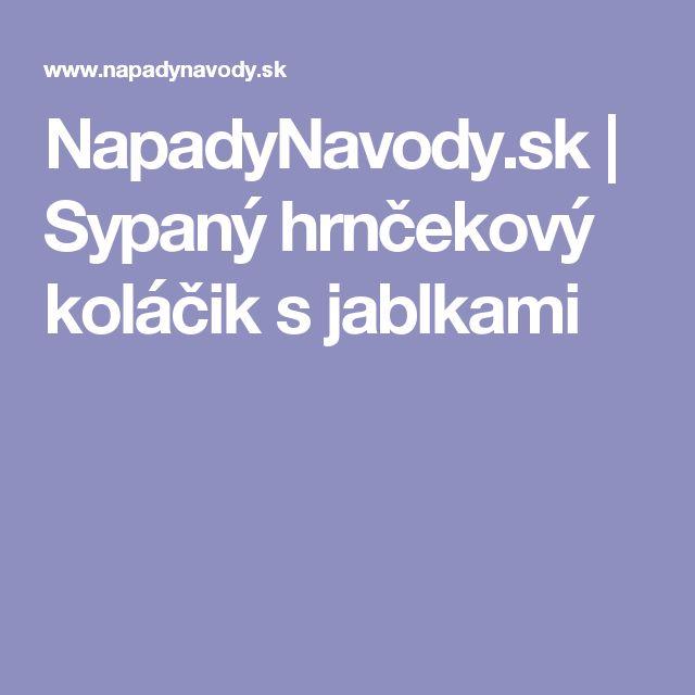 NapadyNavody.sk | Sypaný hrnčekový koláčik s jablkami