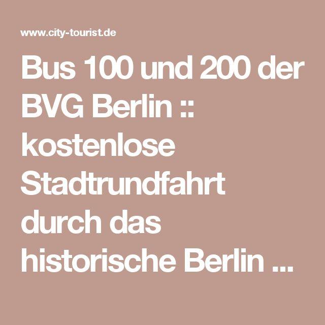 Bus 100 und 200 der BVG Berlin :: kostenlose Stadtrundfahrt durch das historische Berlin mit öffentlichen Verkehrsmitteln