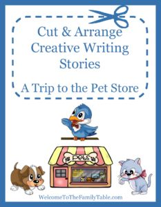 FREE Cut & Arrange Creative Writing - A Trip to the Pet Store. Even your young learners can write a story with Cut and Arrange Stories. In A Trip to the Pet Store, your child gets 10 pictures and 25 keywords that they can arrange and rearrange until their story sounds just the way they want it! They can glue the pictures into a book and write their story on notebooking pages (or dictate it to you to write). The goal is to be creative and have fun!  - WriteBonnieRose.com