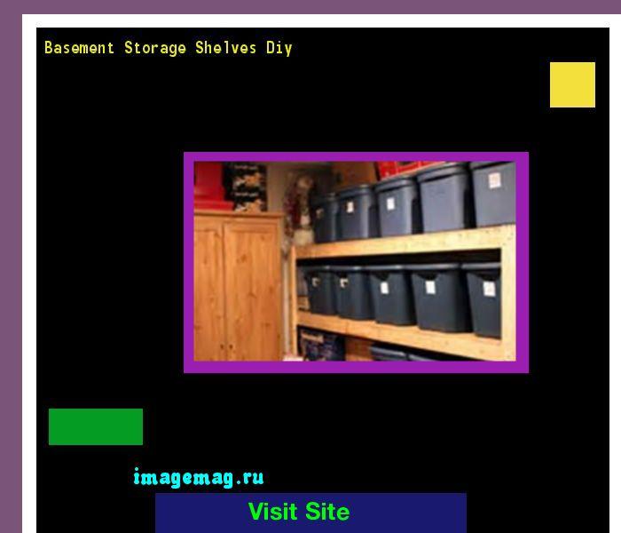 Basement Storage Shelving Ideas: 17 Best Ideas About Basement Storage Shelves On Pinterest