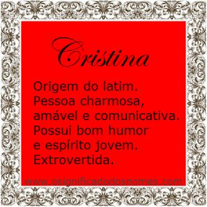 Significado do nome Cristina | Significado dos Nomes