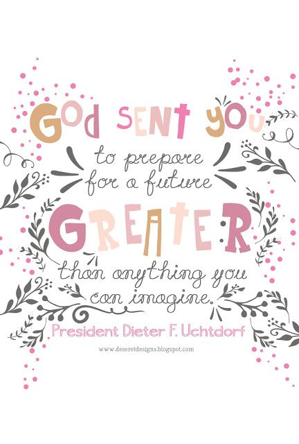 Best 25 mormon quotes ideas on pinterest church quotes for Cute lds quotes
