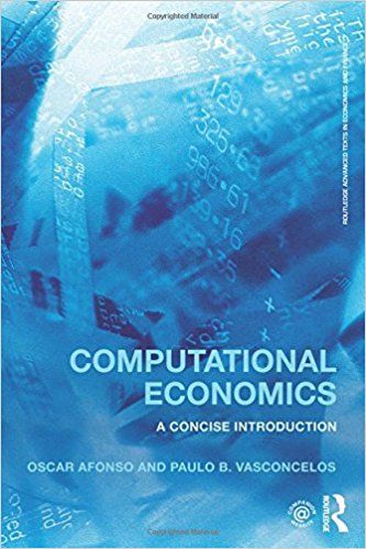 COMPUTATIONAL ECONOMICS: A CONCISE INTRODUCTION de Oscar Afonso et Paulo B. Vasconcelos. This textbook is designed to help students move from the traditional and comparative static analysis of economic models, to a modern and dynamic computational study. The ability to equate an economic problem, to formulate it into a mathematical model and to solve it computationally is becoming a crucial and distinctive competence for most economists. This textbook is organized around stat... Cote : 5-002…