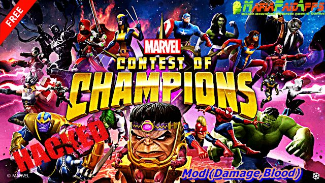 Marvel Contest of Champions Apk  Mod (DamageBlood) for Android    MARVEL Contest of Champions Apk  Marvel Contest of Champions is an Action Games for Android  Download last version of MARVEL Contest of Champions Apk for android from MafiaPaidApps with direct link  Tested By MafiaPidApps  without adverts & license problem  without Lucky patcher & google play the mod   The biggest names from the Marvel Universe are ready to battle!  Prepare for epic versus-fighting action with your favorite…