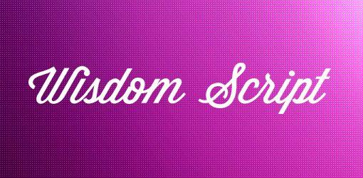 Font Inspirations: Wisdom Script