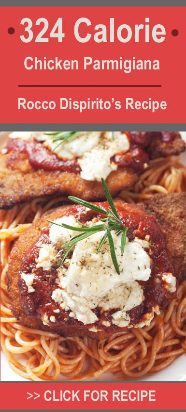 Low Calorie Chicken Parm Recipe... only 324 calories per serving! (As seen on Good Morning America with Chef Rocco Dispirito)... an Italian lovers dream come true!!!