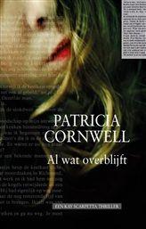 Al wat overblijft, Patricia D. Cornwell