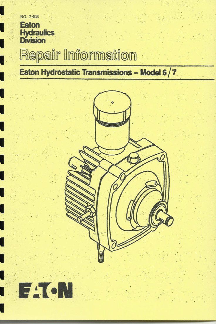 15.00 Eaton Hydrostatic Transmission Repair Manual