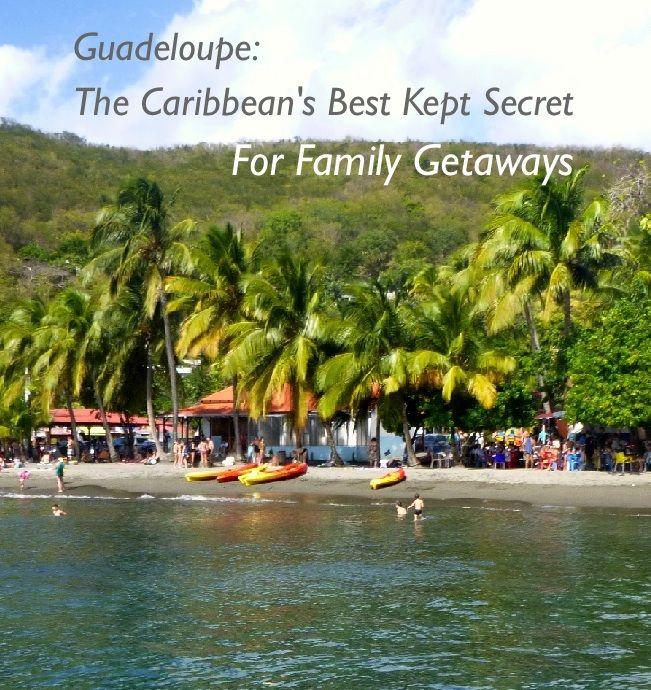 Guadeloupe: The Best-Kept Caribbean Secret