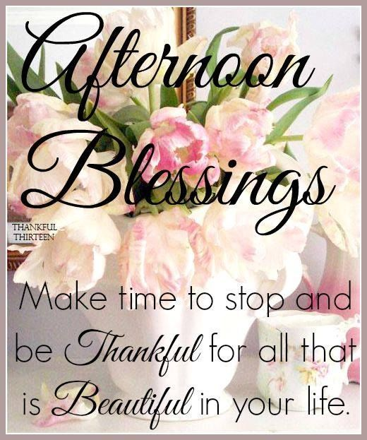 Afternoon Blessings