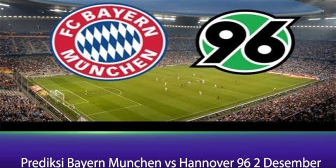 Prediksi Bayern Munchen vs Hannover 96 2 Desember