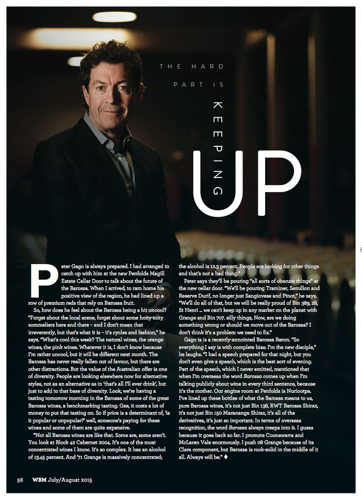 WBM July/August internal. Article on Peter Gago of Penfolds wines.