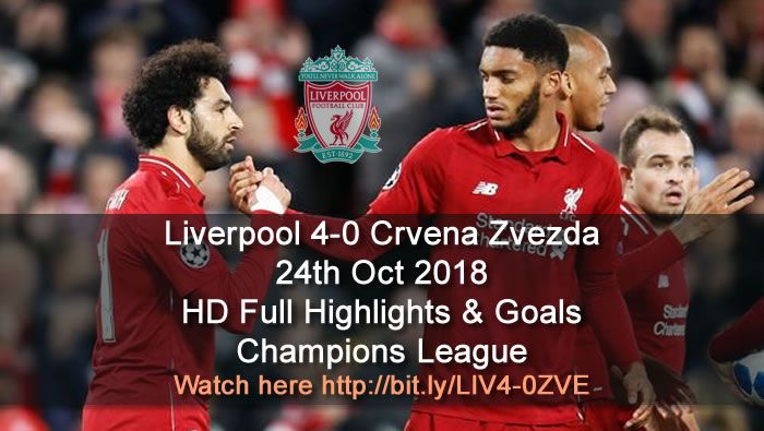 Liverpool 4 0 Crvena Zvezda Champions League Full Highlights Soccer Highlights