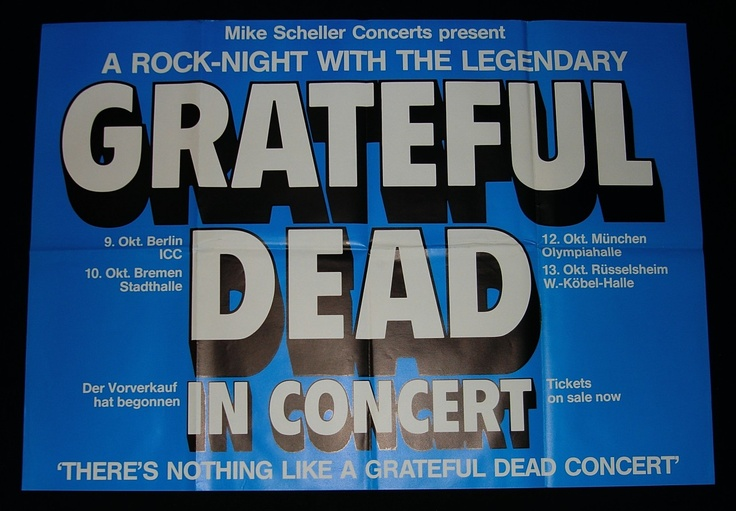 Vintage original first printing concert poster advertising the GRATEFUL DEAD's October 1981 German tour with concerts in Berlin (9th Oct), Bremen (10th Oct), Munich (12th Oct), and Rüsselsheim (13th Oct), all presented by Michael Scheller Concerts in association with various local promoters.