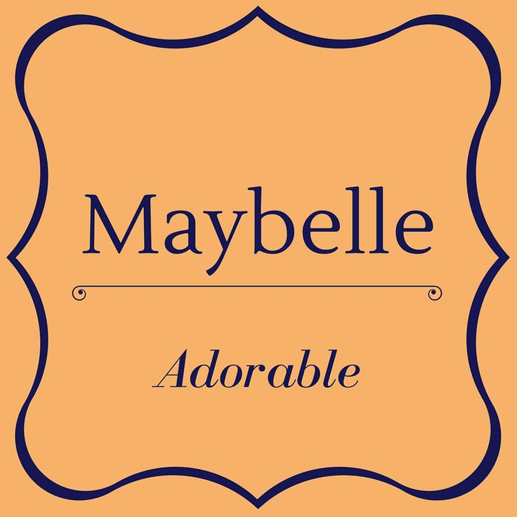 Maybelle - Top 50 Southern Names and Their Meanings - Southernliving. Maybelle…