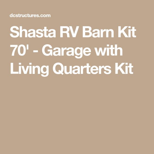 Shasta RV Barn Kit 70' - Garage with Living Quarters Kit