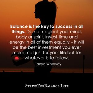 Balance Is The Key To Success In All Things Do Not Neglect Your