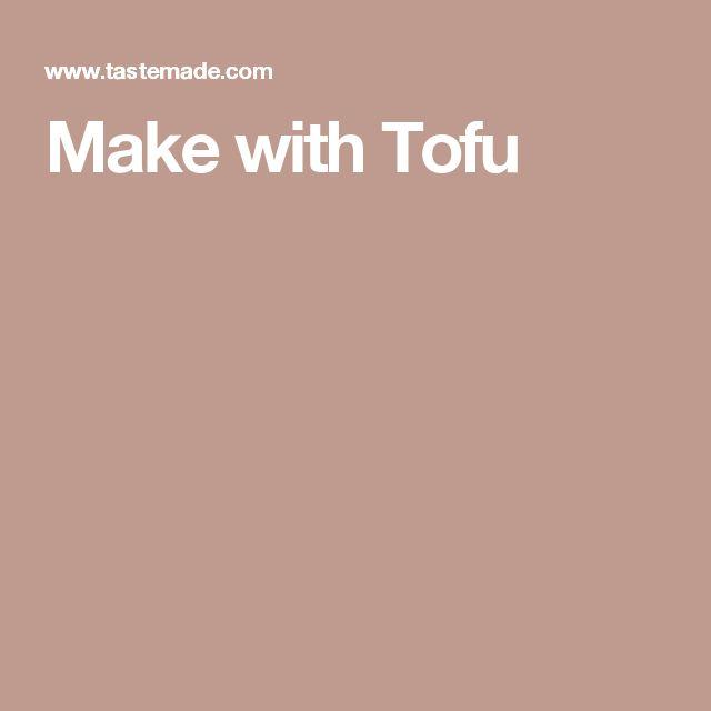 Make with Tofu