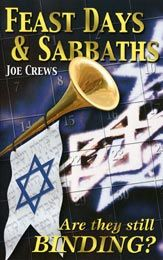Feast Days and Sabbaths--I'm not endorsing this as I have not read all of it. JS
