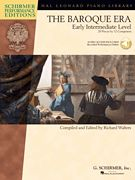 """The Baroque Era, Early Intermediate Level and Intermediate Level; ed. Richard Walters (Hal Leonard) 