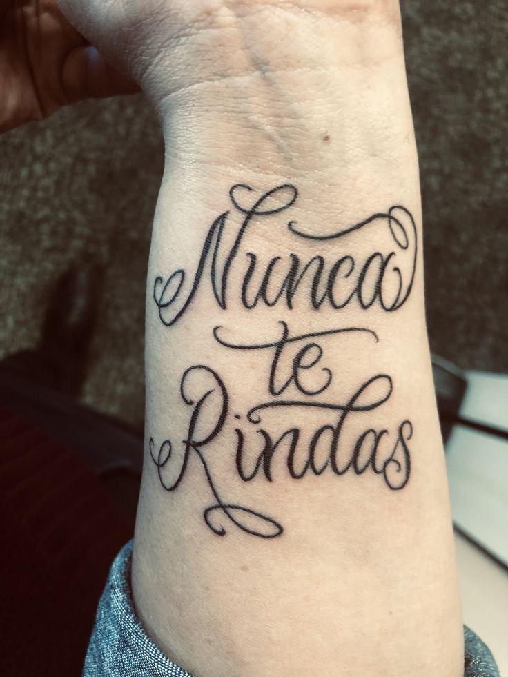 Nunca te rindas tattooart nuncaterindas script Art