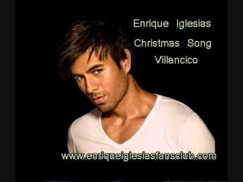 ENRIQUE IGLESIAS CHRISTMAS SONG VILLANCICO SPANGLISH - YouTube
