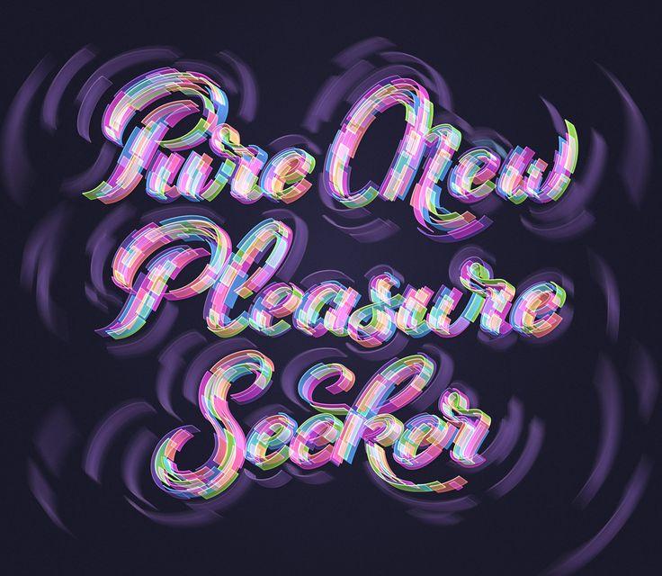 Pure New Pleasure Seeker on Behance