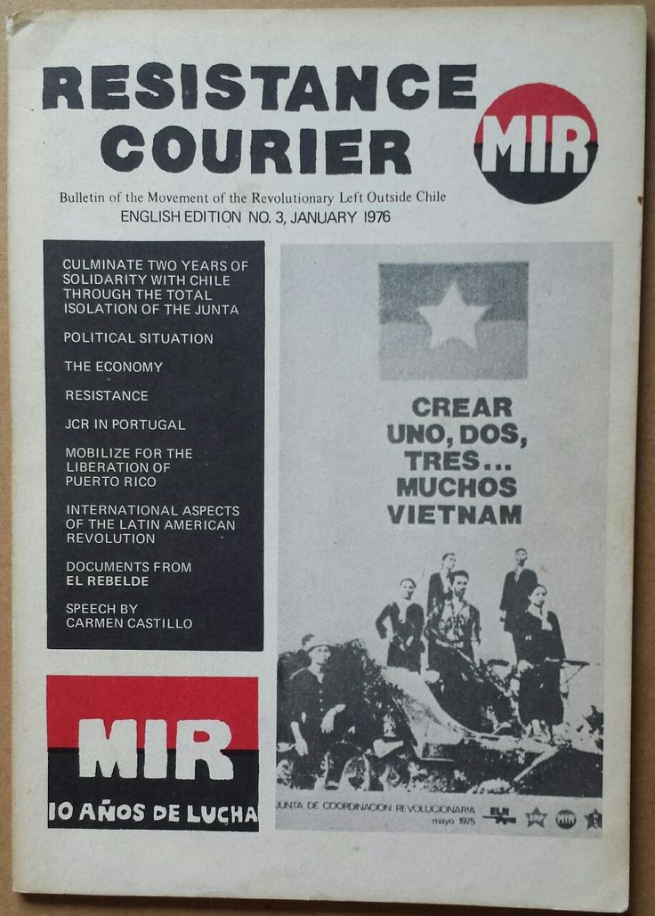 radicalarchive: 'Resistance Courier - Bulletin of the Movement of the Revolutionary Left [MIR] Outside Chile', published in solidarity with...