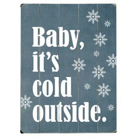 Cold Outside Wall Decor