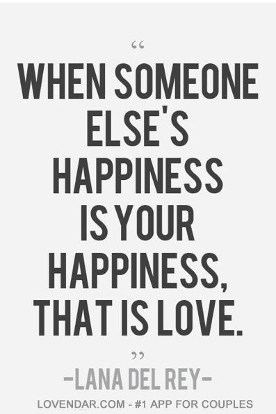 When Someone Else's Happiness Is Your Happiness, That Is Love. #REAL#LOVE #QUOTES