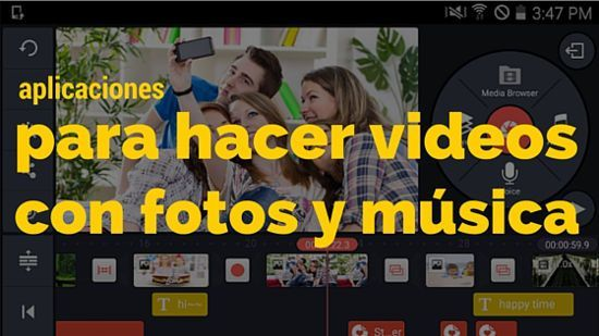 las mejores aplicaciones para hacer videos con fotos y música