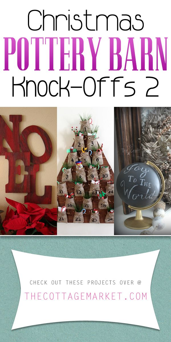 Christmas Pottery Barn Knock-Offs 2 - The Cottage Market
